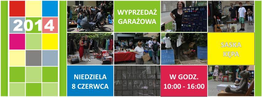 2014-06-08: * Wyprzedaż Garażowa na Saskiej Kępie *