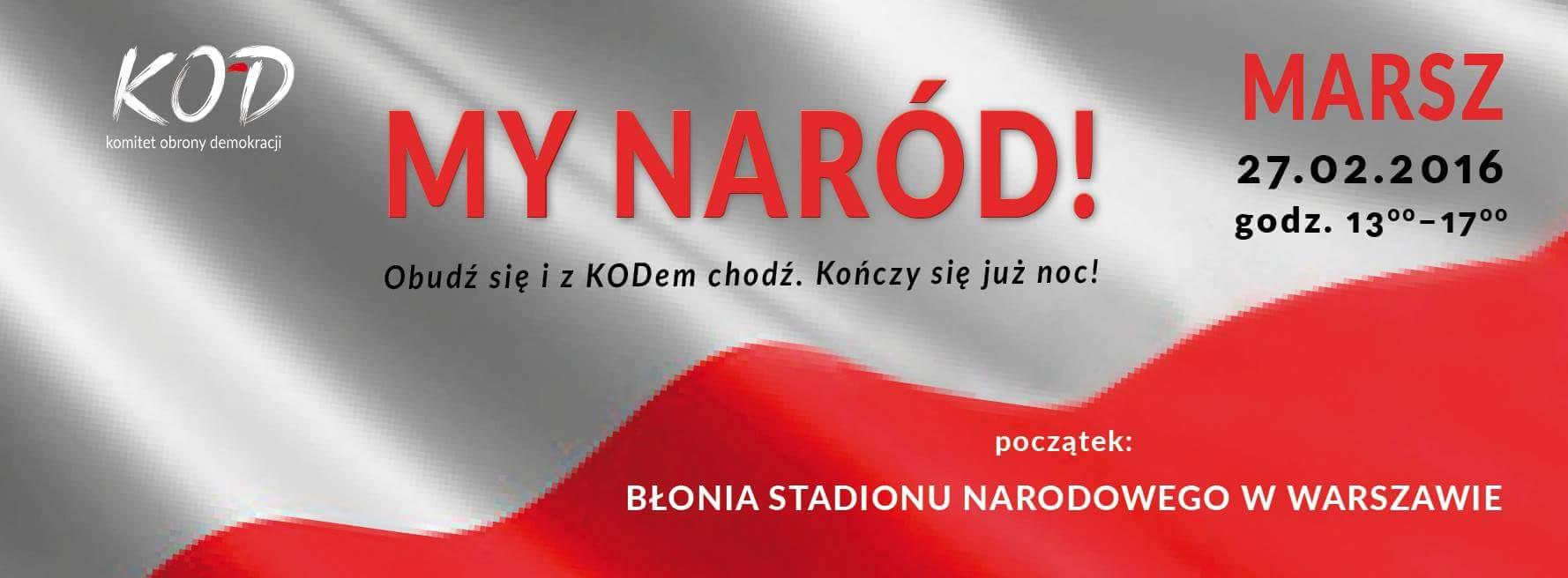 """2016-02-27: Marsz """"My, Naród!"""" na błoniach Stadionu Narodowego"""