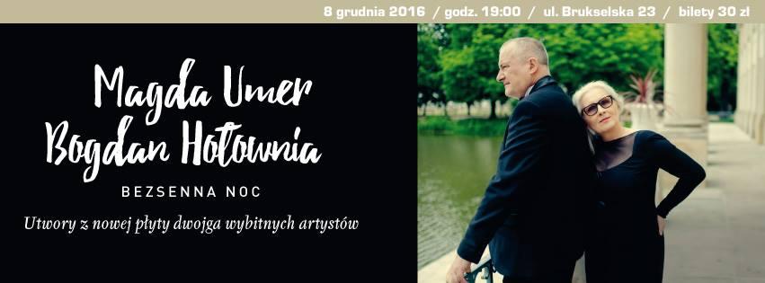 "2016-12-08: ""Bezsenna Noc"": Magda Umer i Bogdan Hołownia"