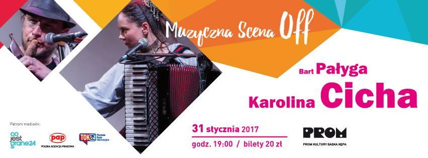 """2017-01-31: Muzyczna Scena Off: Karolina Cicha / Bart Pałyga """"Pieśni Tatarów"""""""
