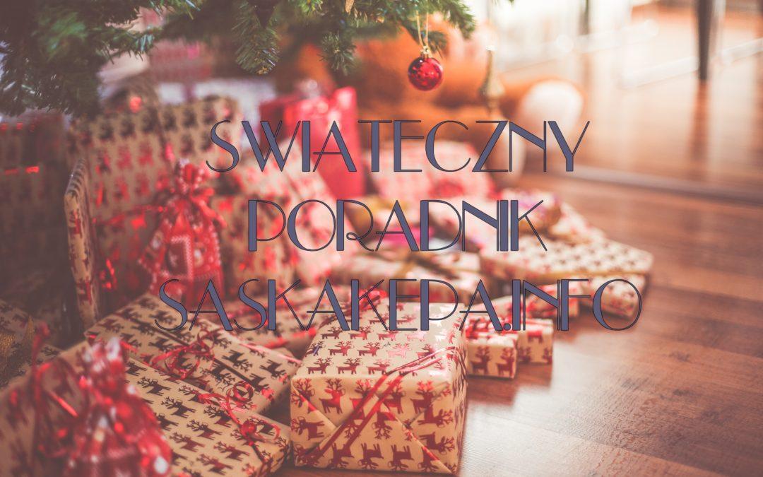 2016-12-03 do 24: świąteczny poradnik SaskaKepa.info