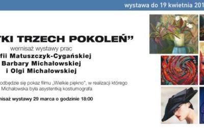 """2017-03-29: """"Artystki trzech pokoleń"""" – wernisaż wystawy"""