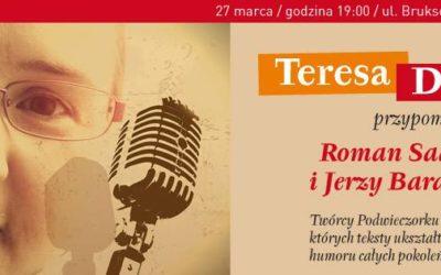 2017-03-27: Teresa Drozda przypomina: Roman Sadowski i Jerzy Baranowski