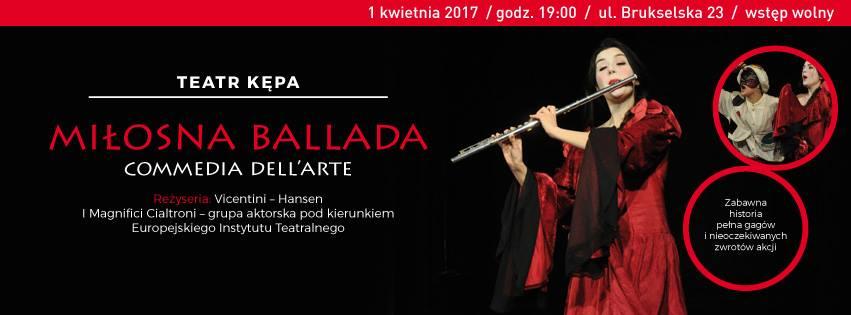 2017-04-01: Miłosna ballada w Teatrze Kępa