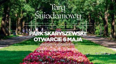 2017-05-06: Targ Śniadaniowy w Parku Skaryszewskim – otwarcie