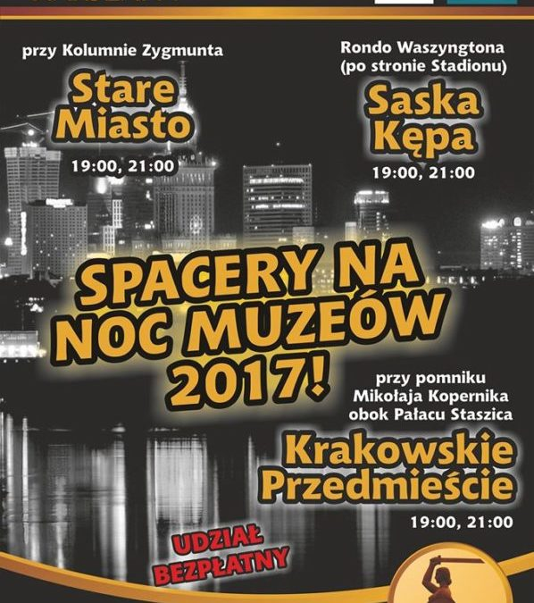 2017-05-20: Noc Muzeów ze Skarbami Warszawy – bezpłatne spacery!
