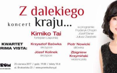 """2017-06-25: KONCERT – """"Z DALEKIEGO KRAJU …"""""""