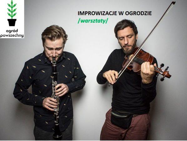 2017-07-02: Improwizacje w Ogrodzie /rozmowa+koncert/