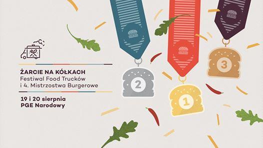 2017-08-19 & 20: ŻarcieNaKółkach: Festiwal Food Trucków i 4.Mistrzostwa Burgerowe