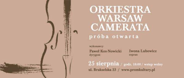 2017-08-25: ORKIESTRA WARSAW CAMERATA – PRÓBA OTWARTA