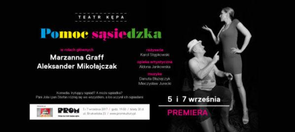 """2017-09-07: Teatr Kępa: """"Pomoc sąsiedzka"""""""