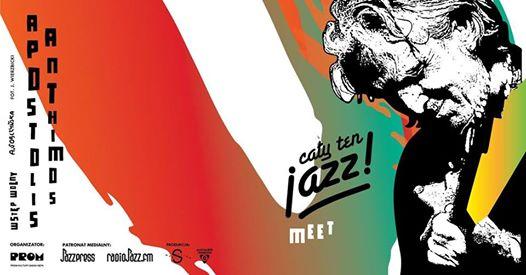 2017-10-03: Cały ten jazz! MEET! Apostolis Anthimos