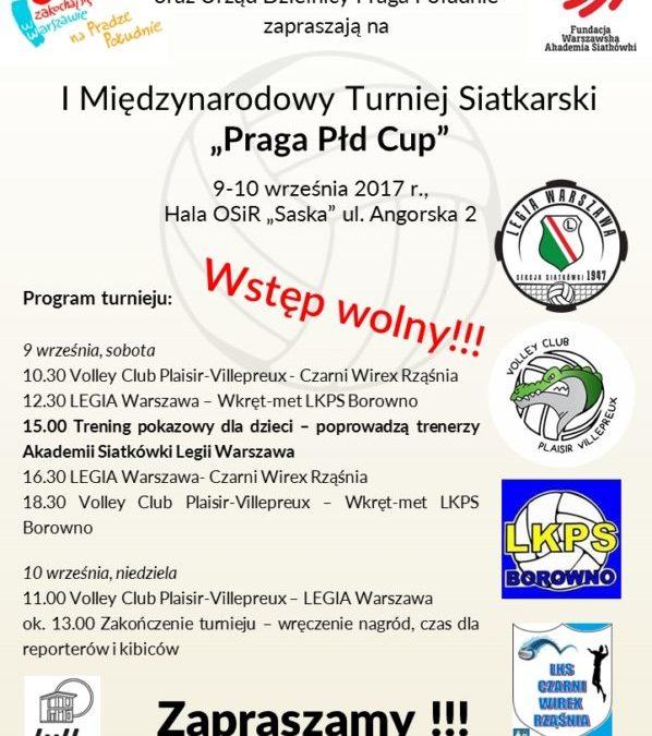 """2017-09-10: I Międzynarodowy Turniej Siatkarski """"Praga Płd Cup"""""""