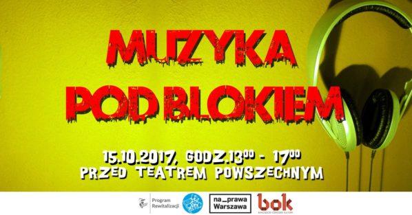 2017-10-15: Muzyka pod blokiem #PragaPłd