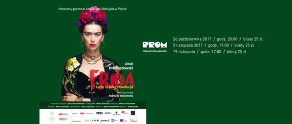 """2017-11-03: Teatr Kępa: """"Frida – życie, sztuka, rewolucja"""""""