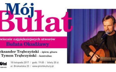 """2017-11-18: """"Mój Bułat"""" – wieczór najpiękniejszych utworów Bułata Okudżawy"""