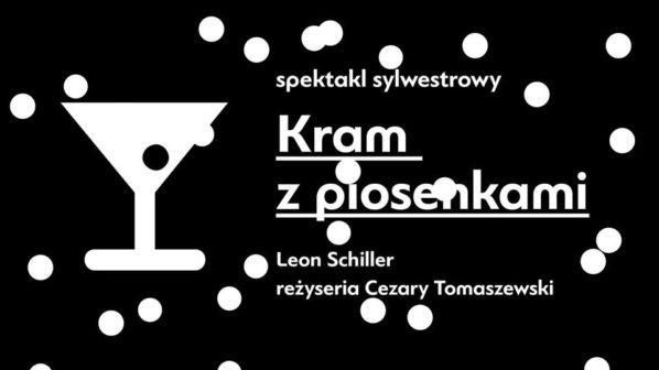 """2017-12-31: """"Kram z piosenkami"""" w sylwestrowy wieczór w Powszechnym!"""