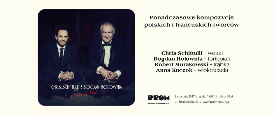2017-12-02: Chris Schittulli i Bogdan Hołownia // koncert