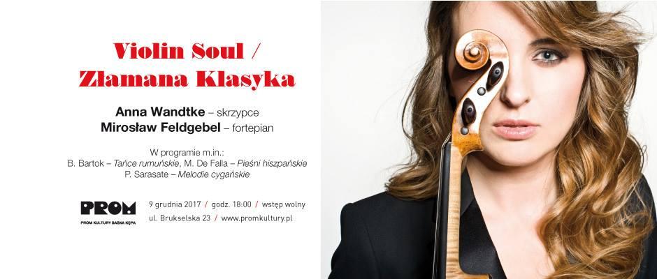 2017-12-09: Violin Soul / Złamana Klasyka