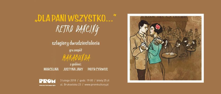 2018-02-03: Dla Pani wszystko // retro dancing