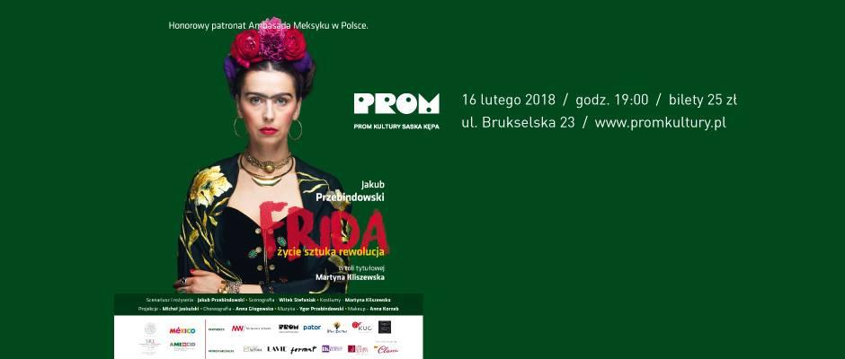"""2018-02-16: Teatr Kępa: """"Frida – życie, sztuka, rewolucja"""""""